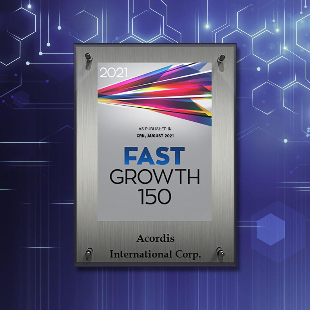 Acordis Technology made it to CRN's Fast Growth 150 list 2021